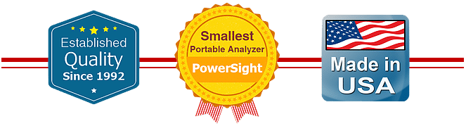 Established Quality since 1992. Smallest Portable Analyzer PowerSight. Made in the USA.